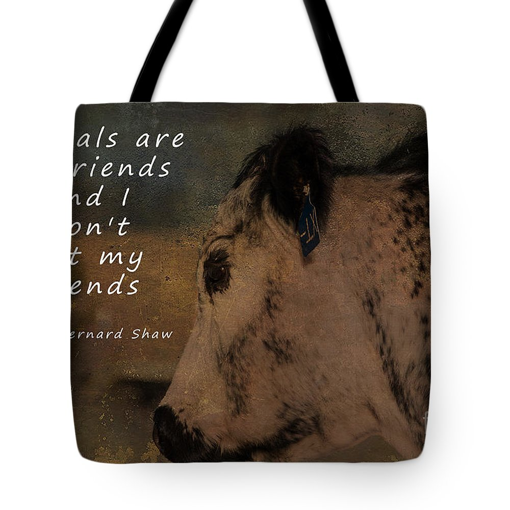 Diet Tote Bag featuring the photograph Animals Are My Friends by Janice Pariza
