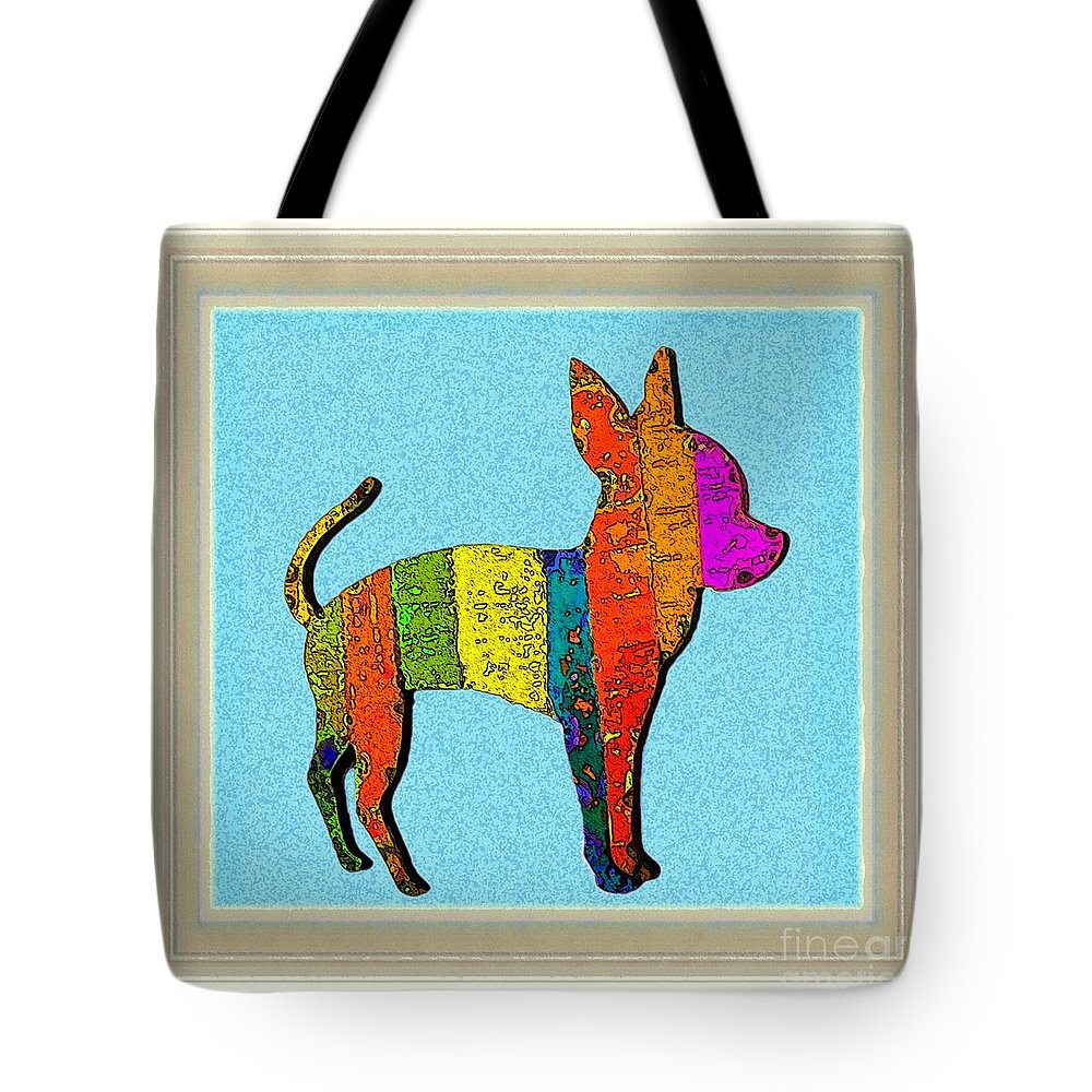 Chihuahua Tote Bag featuring the digital art Aye Chihuahua by Dale  Ford