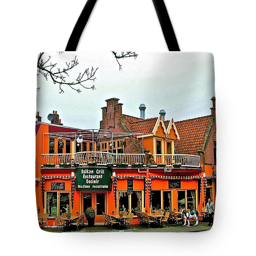 Balkan Restaurant In Enkhuizen Tote Bag featuring the photograph Balkan Restaurant In Enkhuizen-netherlands by Ruth Hager