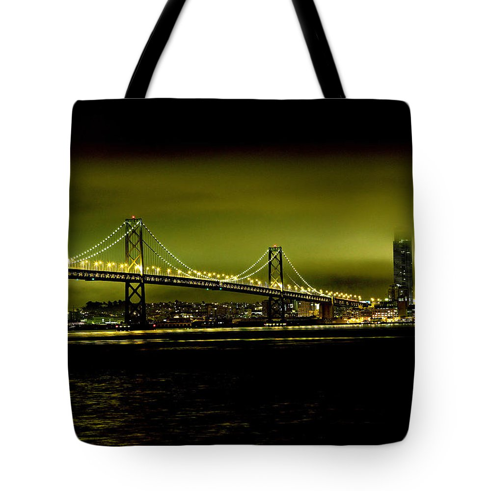 City By The Bay Tote Bag featuring the photograph Bay Bridge Limelight by Digital Kulprits