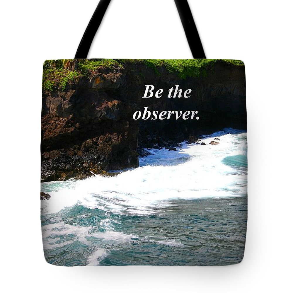 Ocean Tote Bag featuring the photograph Be The Observer by Pharaoh Martin