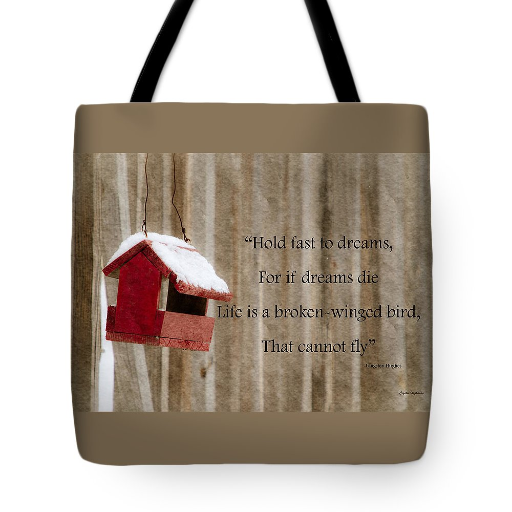 Inspirational Quotes Tote Bag featuring the photograph Bird House by Crystal Wightman