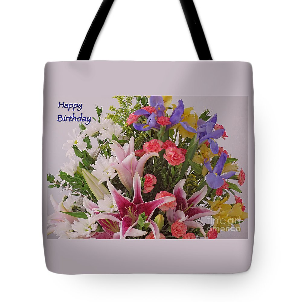 Birthday Tote Bag featuring the photograph Birthday Bouquet Card by Ann Horn