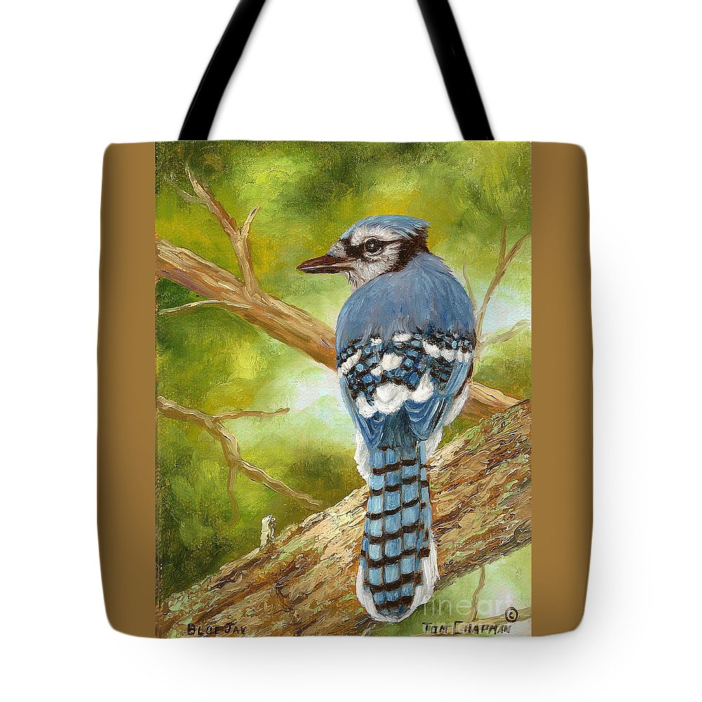 Blue Jay Tote Bag featuring the painting Blue Jay by Tom Chapman
