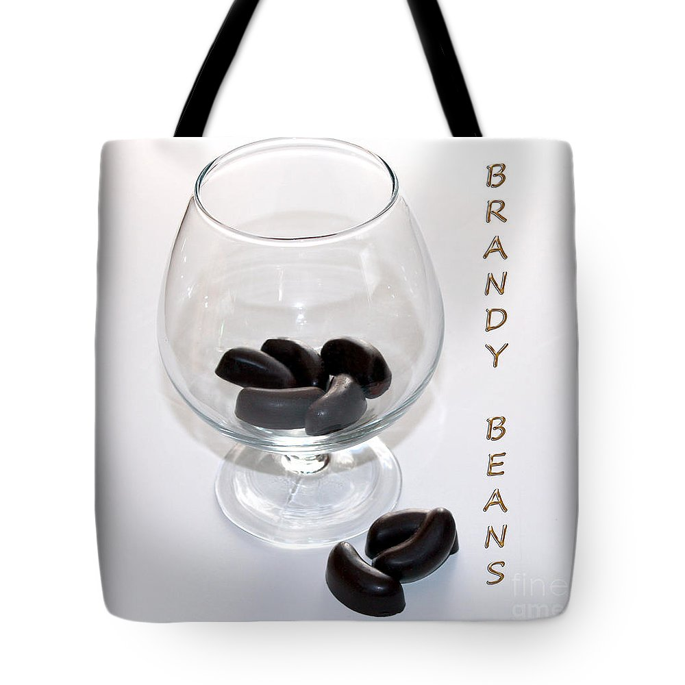 Brandy Tote Bag featuring the photograph Brandy Beans - Liqueur - Chocolate by Barbara Griffin