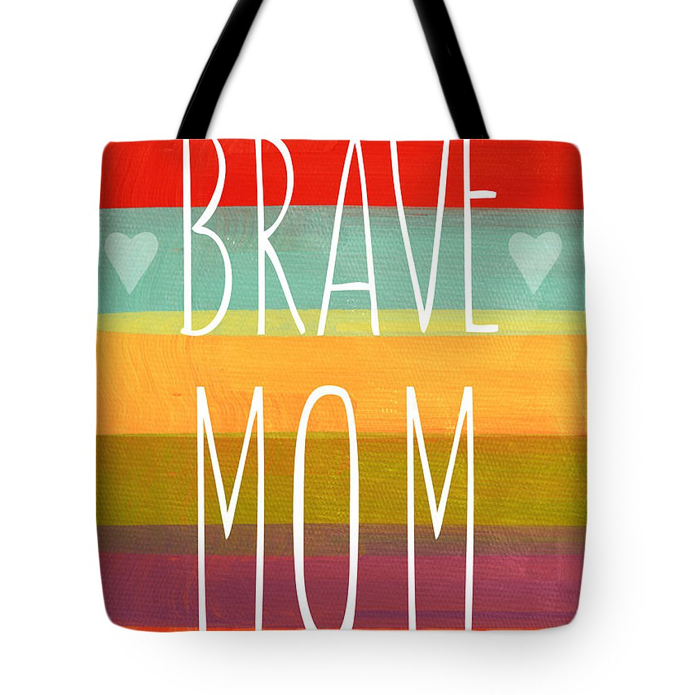 Brave Mom Tote Bag featuring the painting Brave Mom - Colorful Greeting Card by Linda Woods