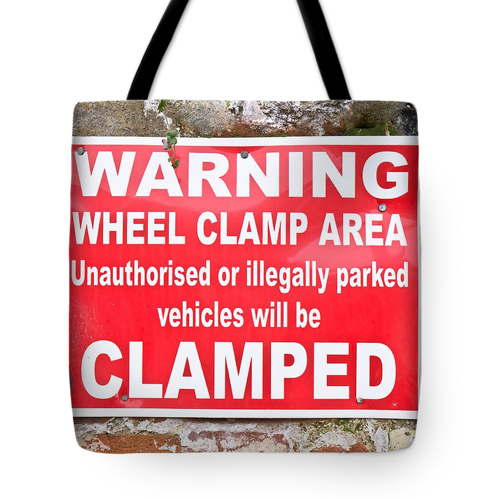 Announcement Tote Bag featuring the photograph Clamping Sign by Tom Gowanlock