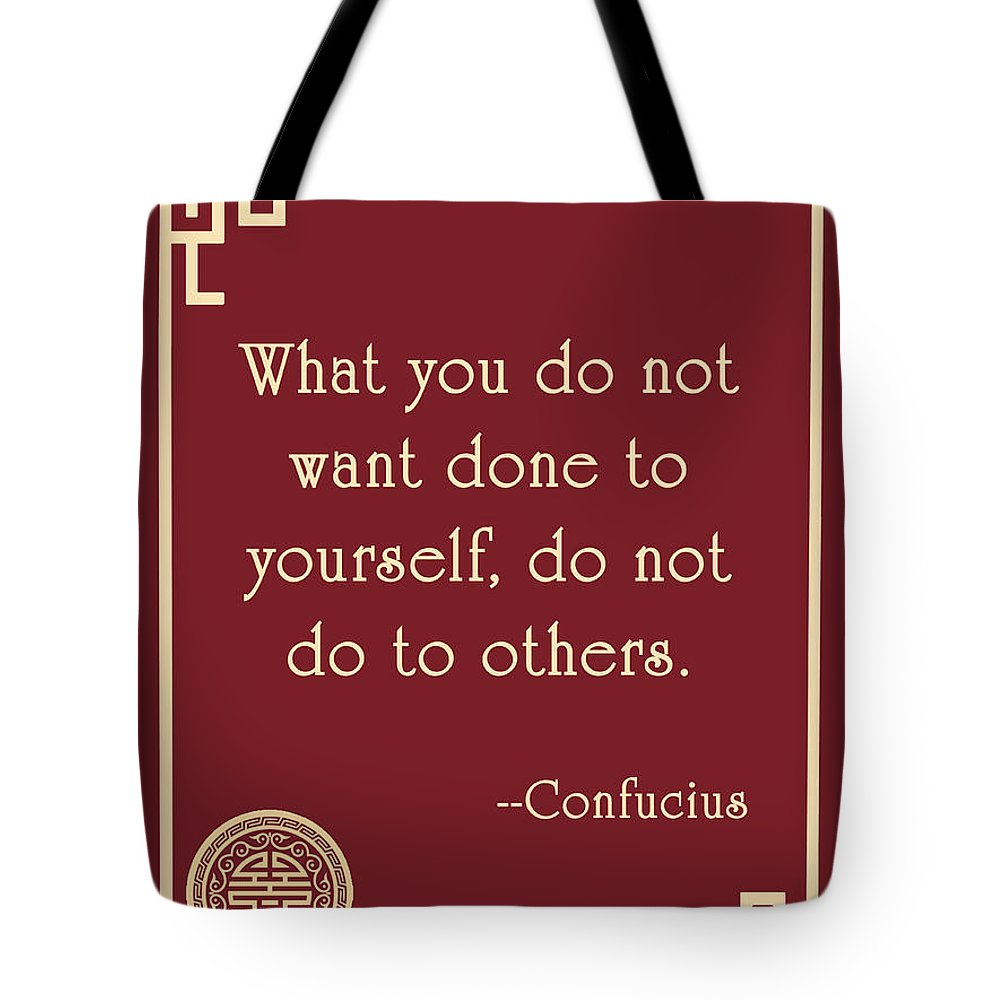 Confucius Tote Bag featuring the digital art Confucius The Golden Rule by Scarebaby Design