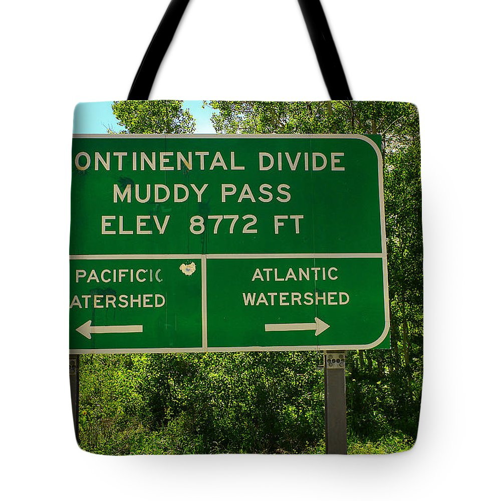 Continental Tote Bag featuring the photograph Continental Divide by David Kehrli