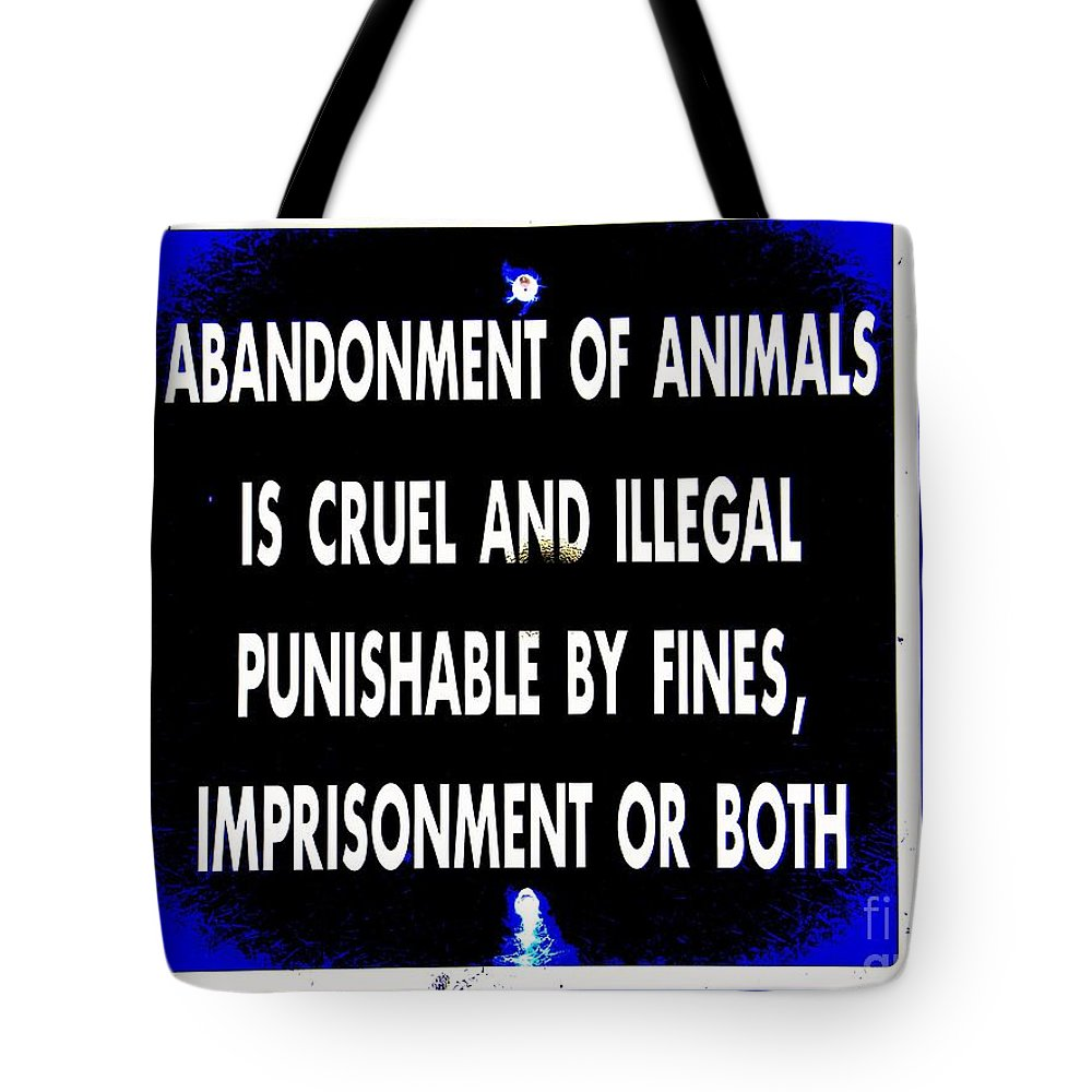 Pop Art Tote Bag featuring the photograph Cruel And Illegal by Ed Weidman