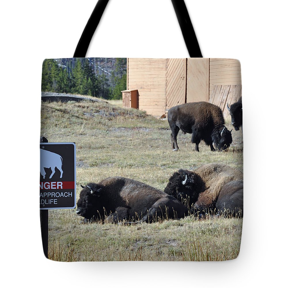 Yellowstone Tote Bag featuring the photograph Danger Do Not Approach Wildlife by Bruce Gourley