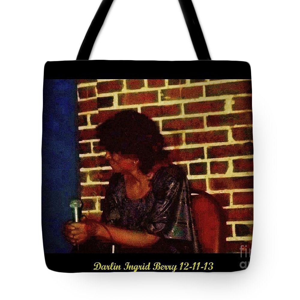 Tote Bag featuring the photograph Darlin Ingrid Berry 12-11-13 by Kelly Awad