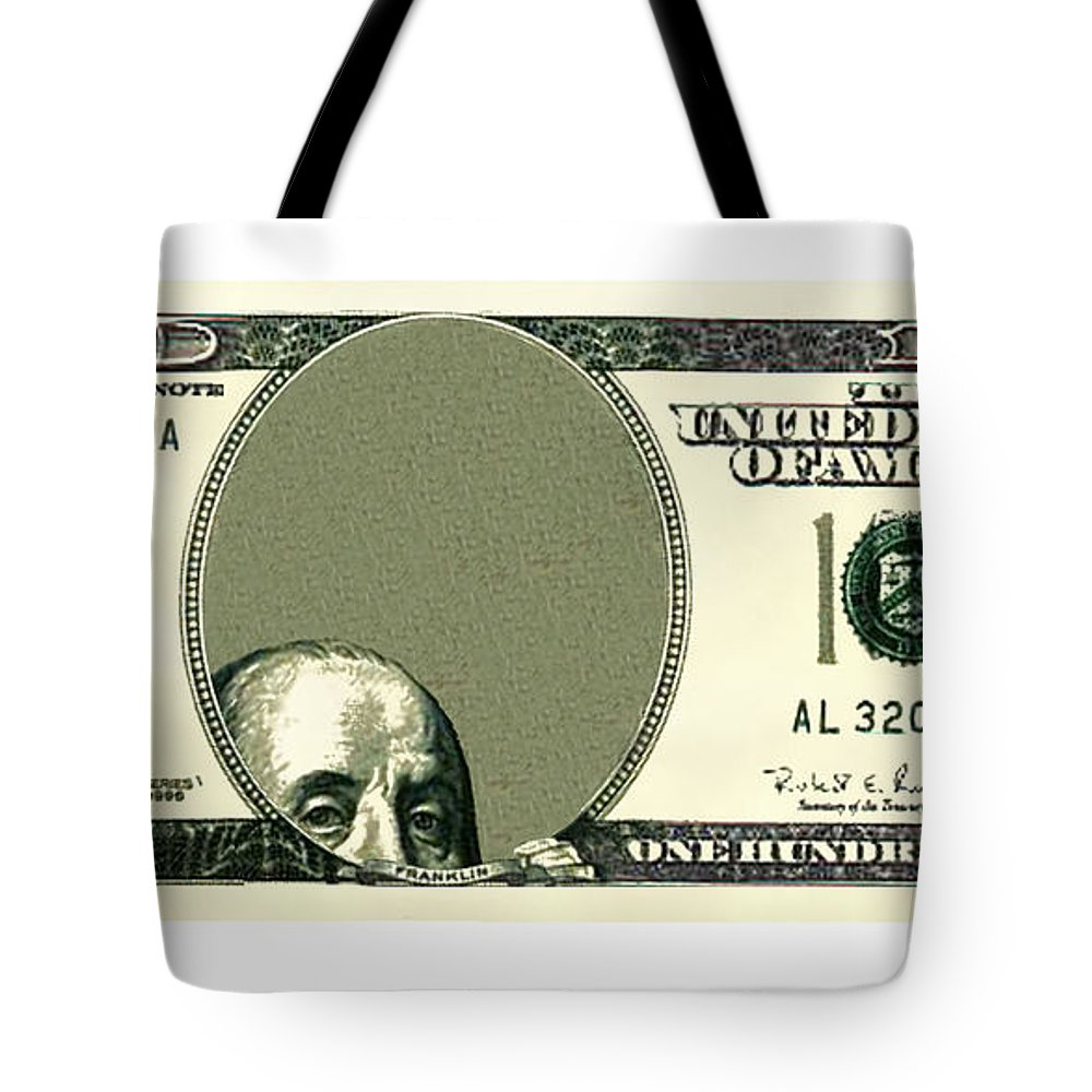 Franklin Hides In Center Panel Of $100 Bill Tote Bag featuring the digital art Dollar Peek A Boo by Chris Van Es