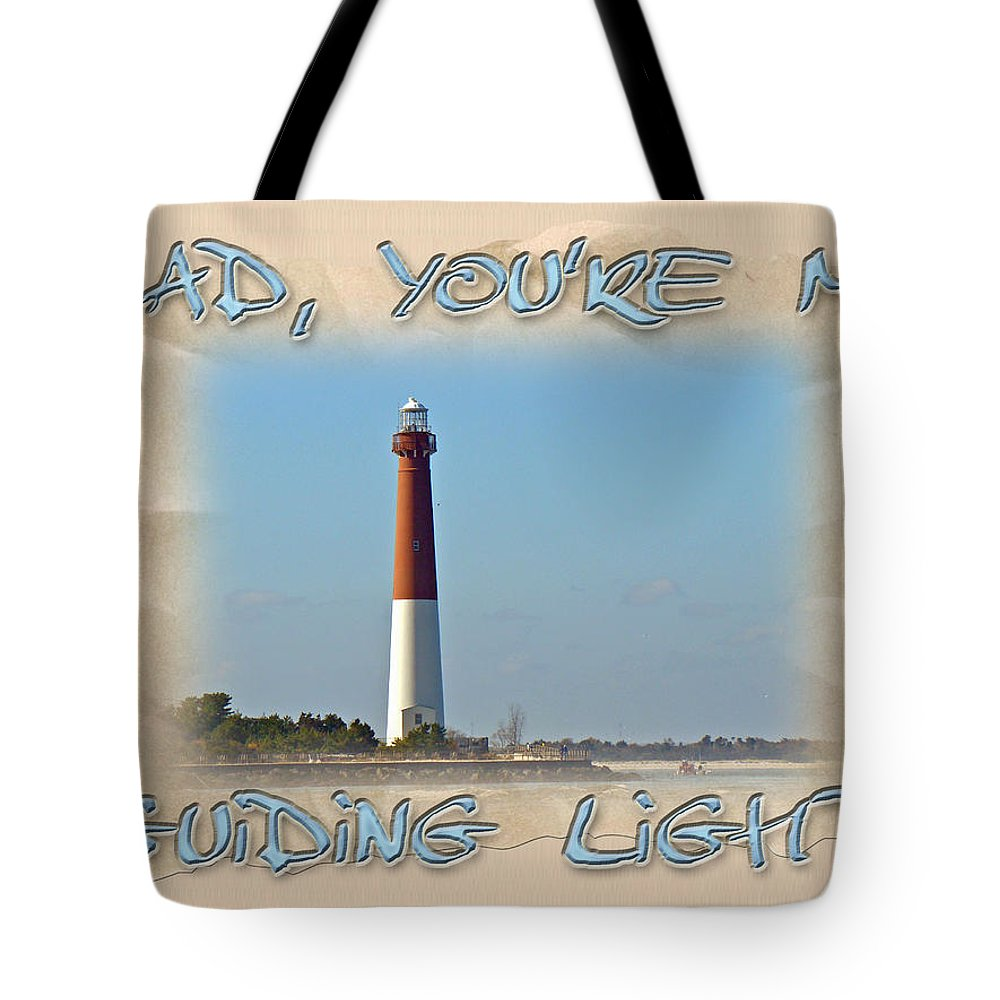 Fathers Day Tote Bag featuring the photograph Father's Day Greetingcard - Guiding Light by Mother Nature