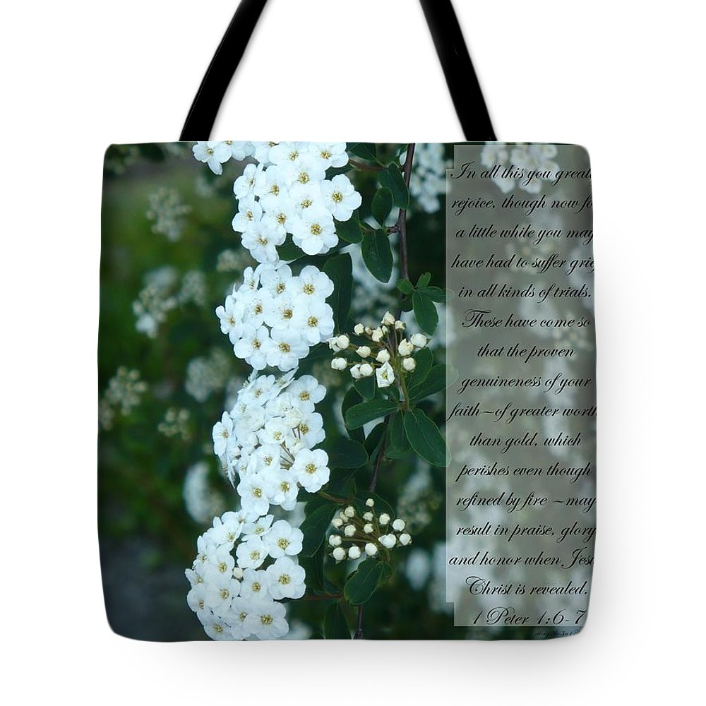1 Peter 1:6-7 Tote Bag featuring the photograph First Peter One Six To Seven White Floral by Nicki Bennett