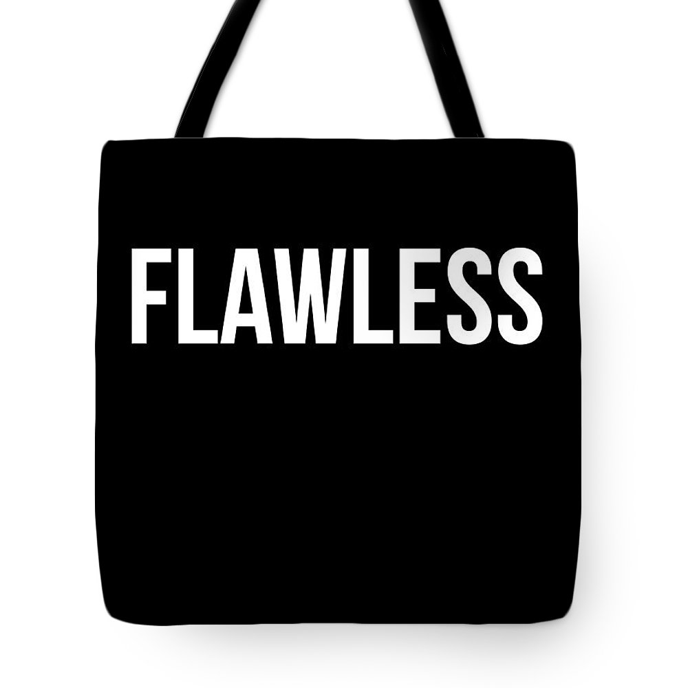 Motivational Tote Bag featuring the digital art Flawless Poster by Naxart Studio