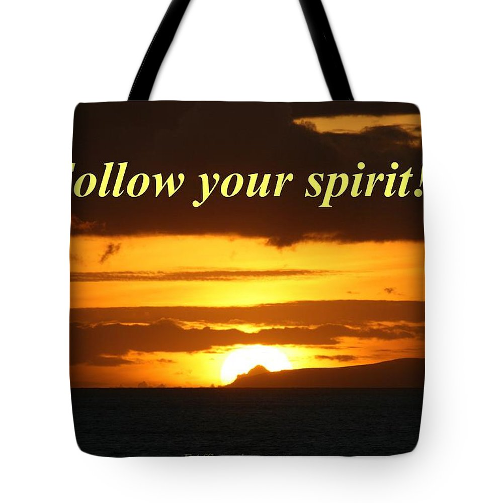 Sunset Tote Bag featuring the photograph Follow Your Spirit by Pharaoh Martin