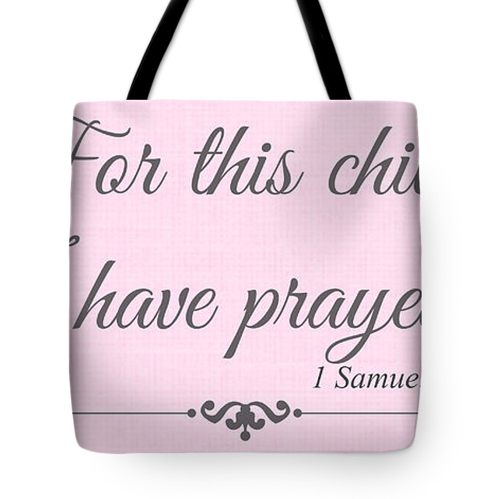 For This Child I Have Prayed Tote Bag featuring the digital art For This Child Small Pink by Chastity Hoff