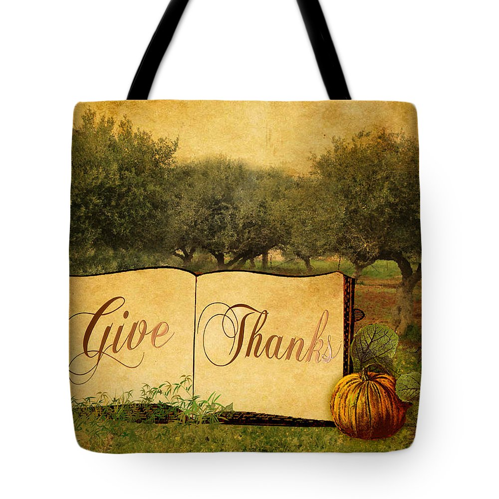 Give Thanks Tote Bag featuring the digital art Give Thanks by Sarah Vernon