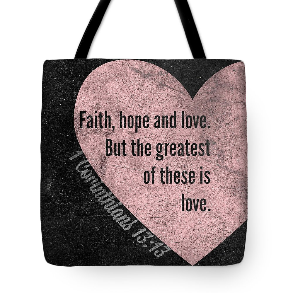 Greatest Tote Bag featuring the mixed media Greatest Of These by South Social Studio