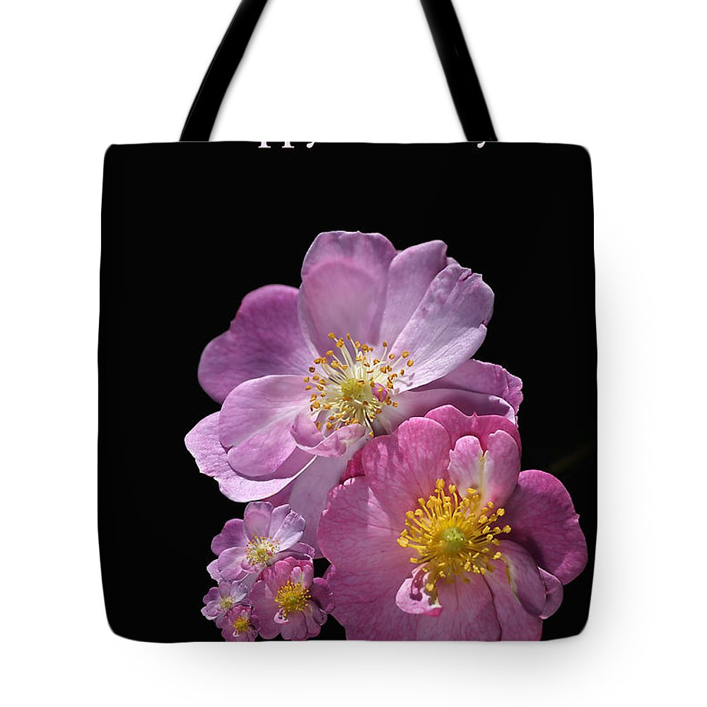 Happy Birthday Tote Bag featuring the photograph Happy Birthday Pink Roses by Joy Watson