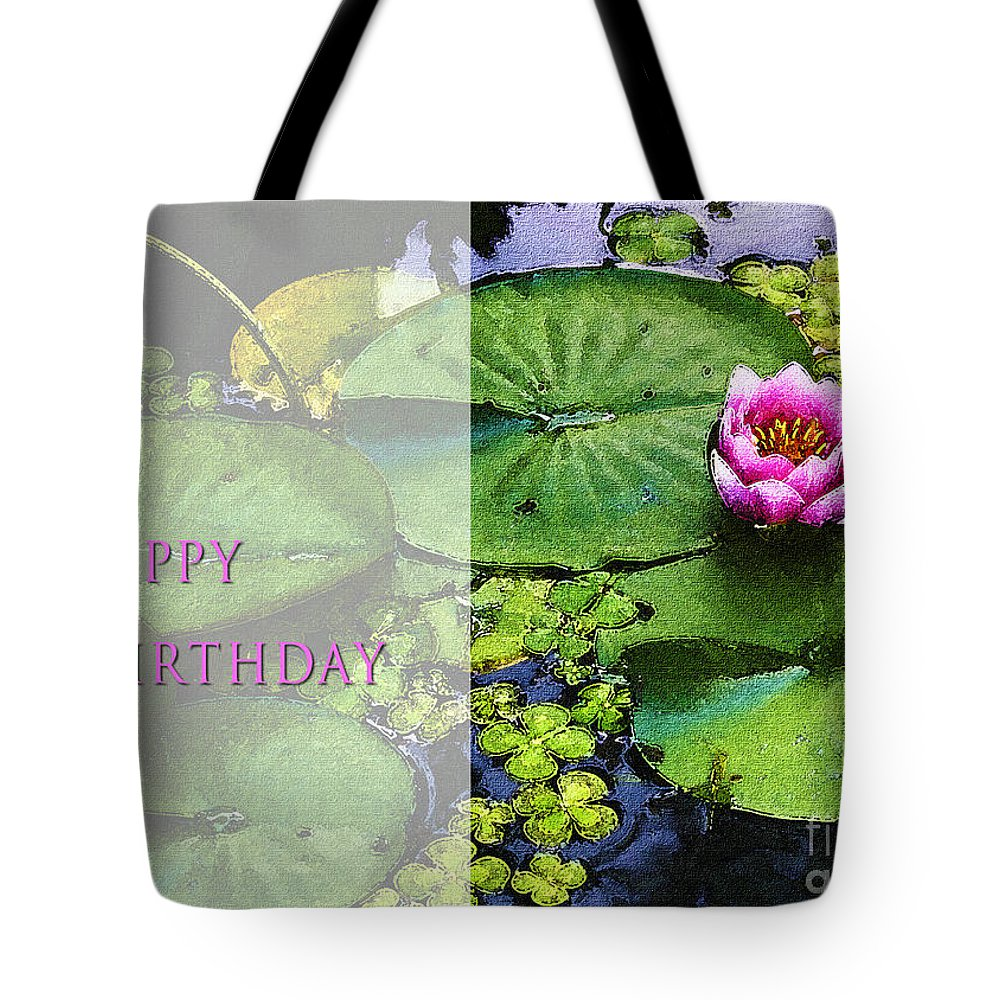 Water Lilies Tote Bag featuring the photograph Happy Birthday Water Lily by Belinda Greb