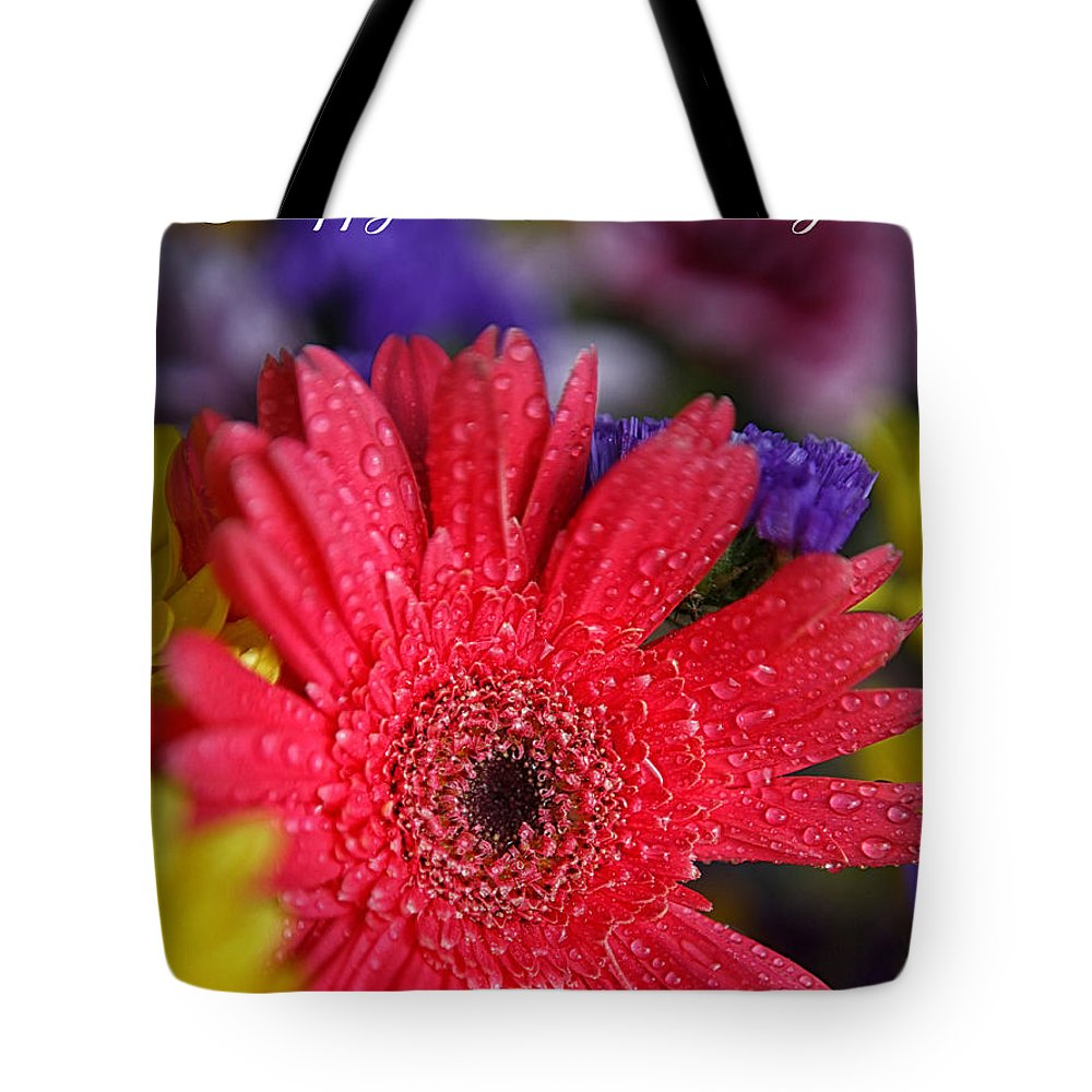 Mother's Day Card Tote Bag featuring the photograph Happy Mother's Day by Erika Weber