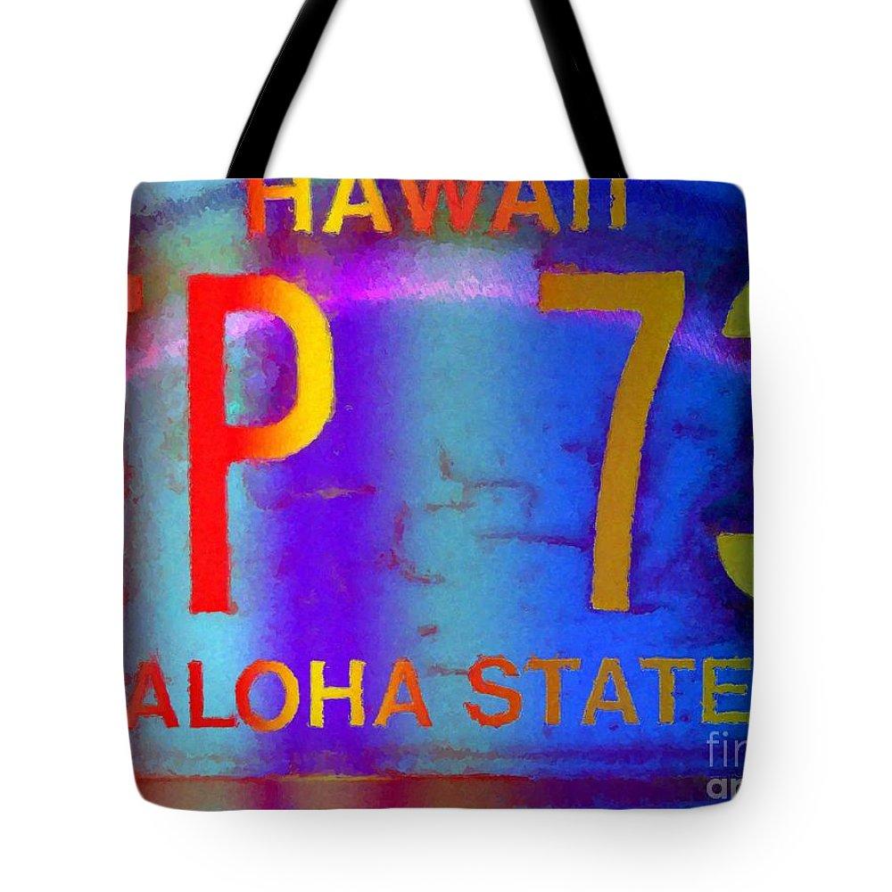 Hawaii Tote Bag featuring the digital art Hawaii Aloha State by Dorlea Ho