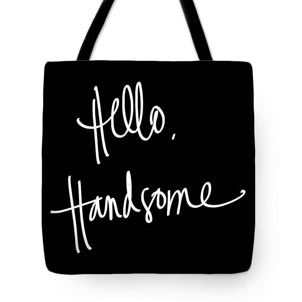 Hello Tote Bag featuring the digital art Hello Handsome by South Social Studio