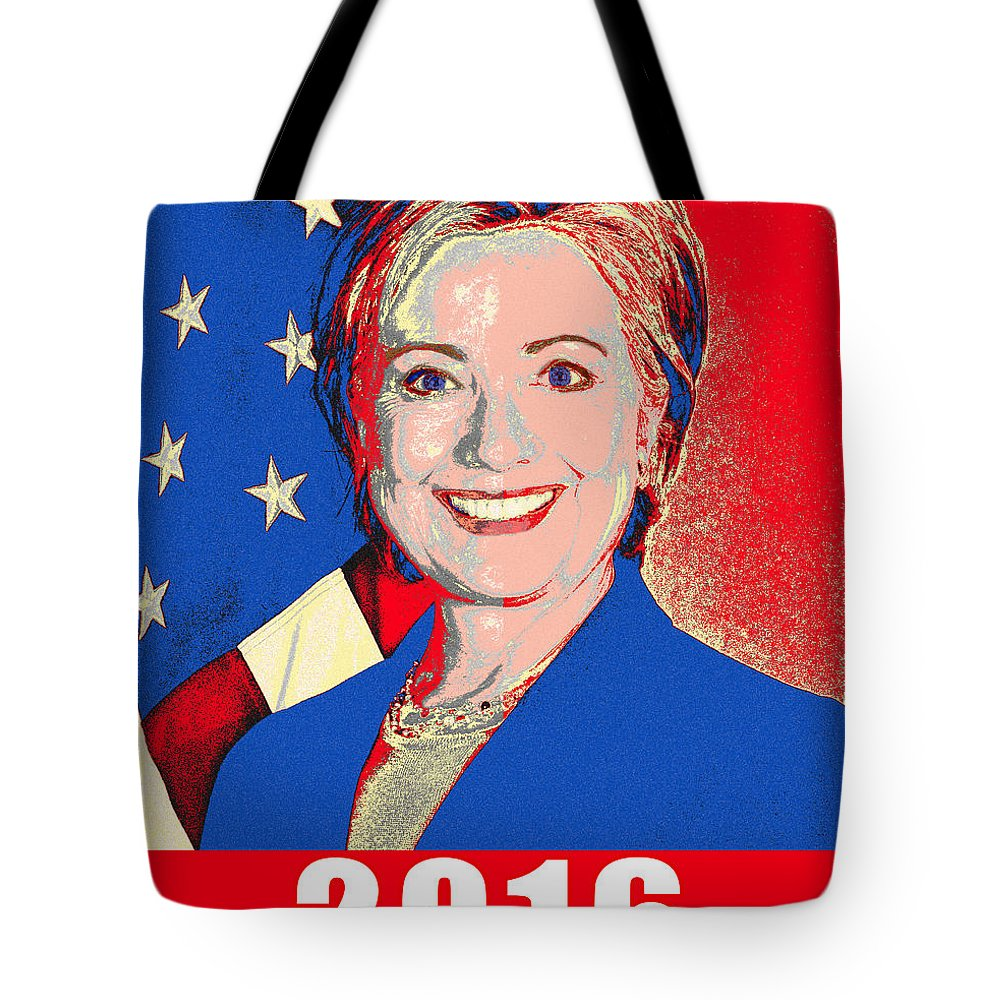 Hillary Clinton Tote Bag featuring the photograph Hillary 2016 by Scarebaby Design