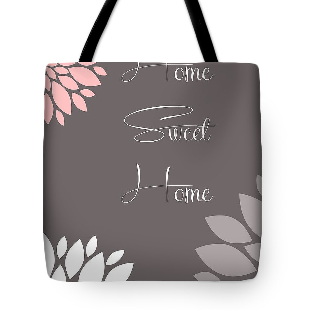 Home Tote Bag featuring the digital art Home Sweet Home Peony Flowers by Voros Edit