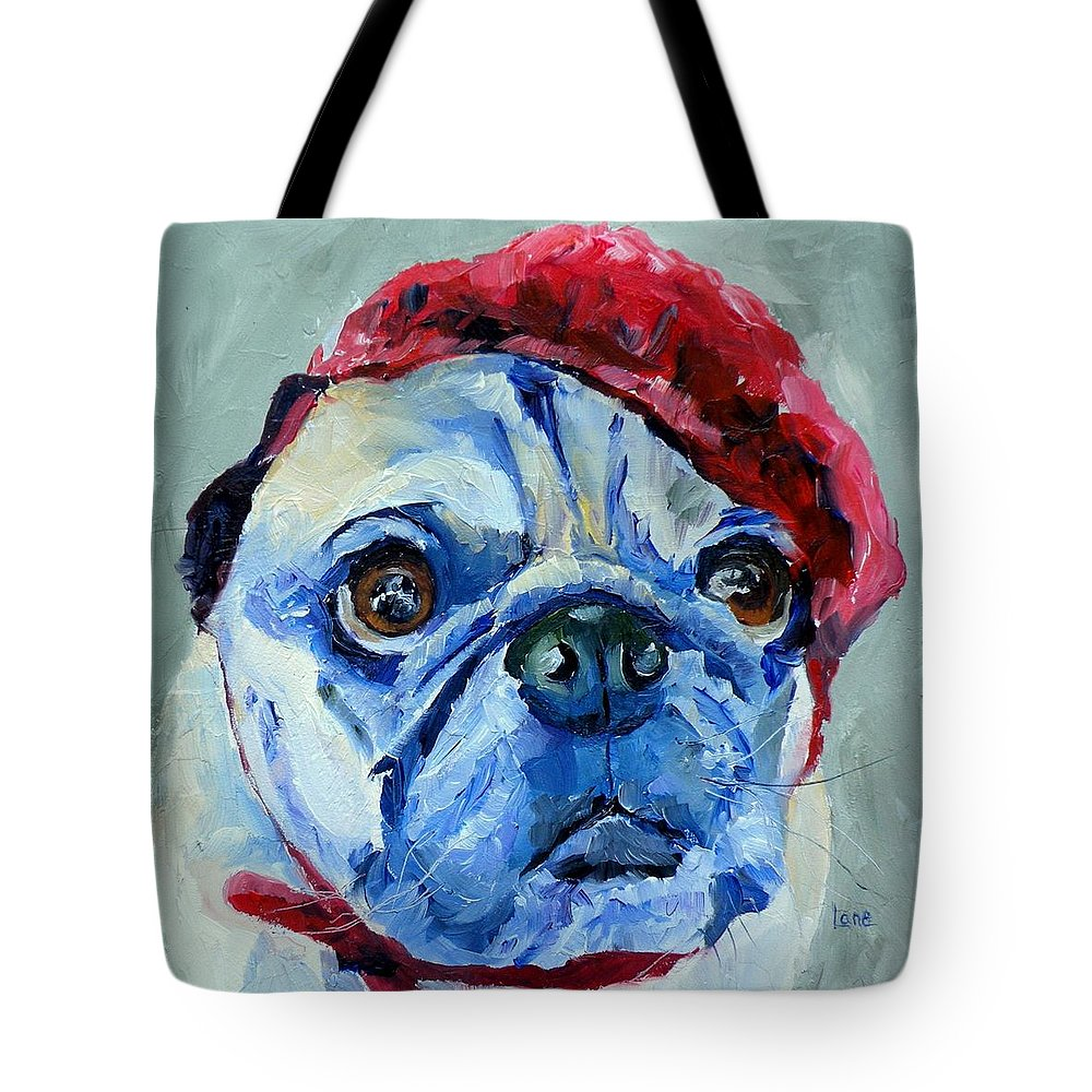 Pug Paintings Tote Bag featuring the painting Howard P Pugpants by Saundra Lane Galloway