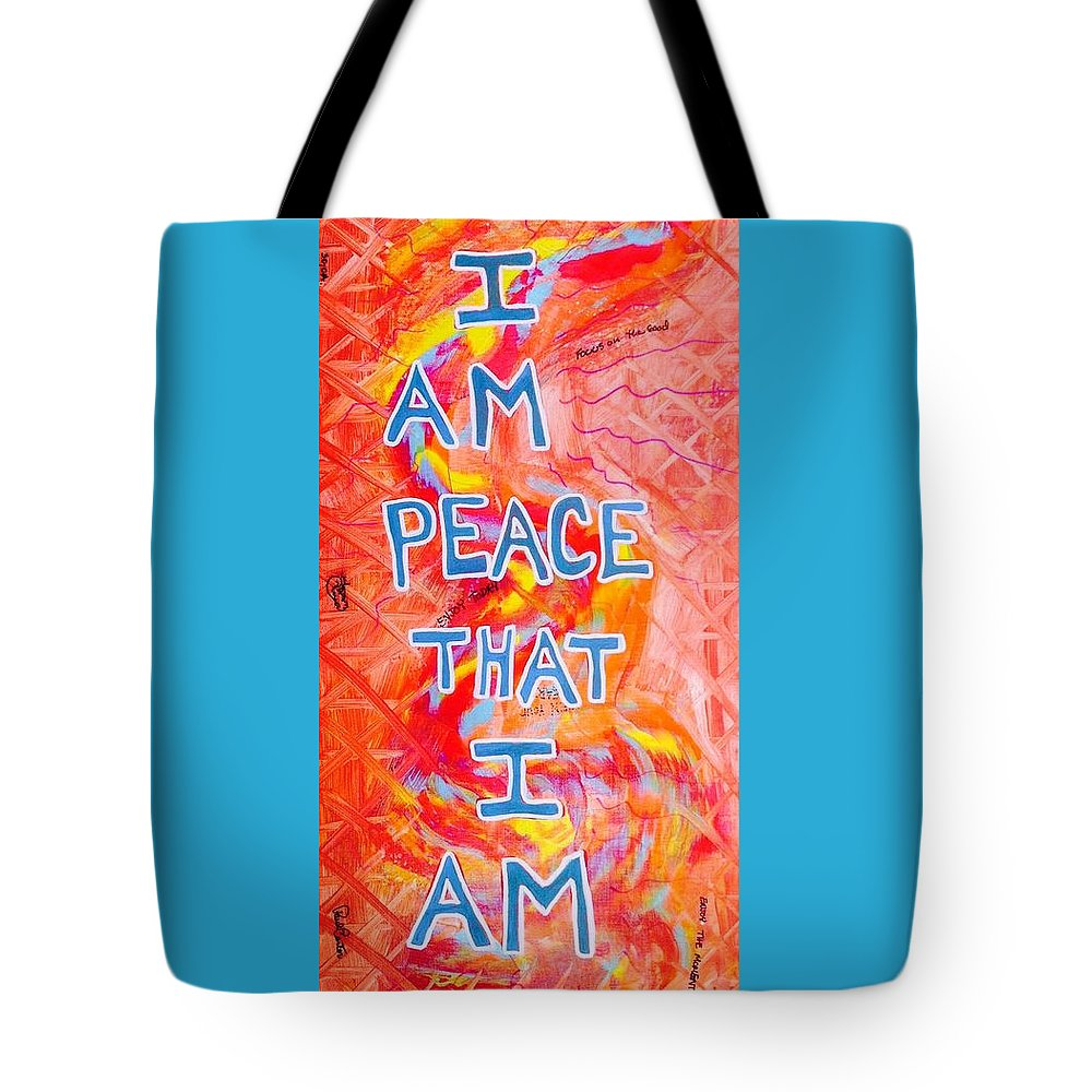 Iampeace Tote Bag featuring the painting I Am Peace by Paul Carter