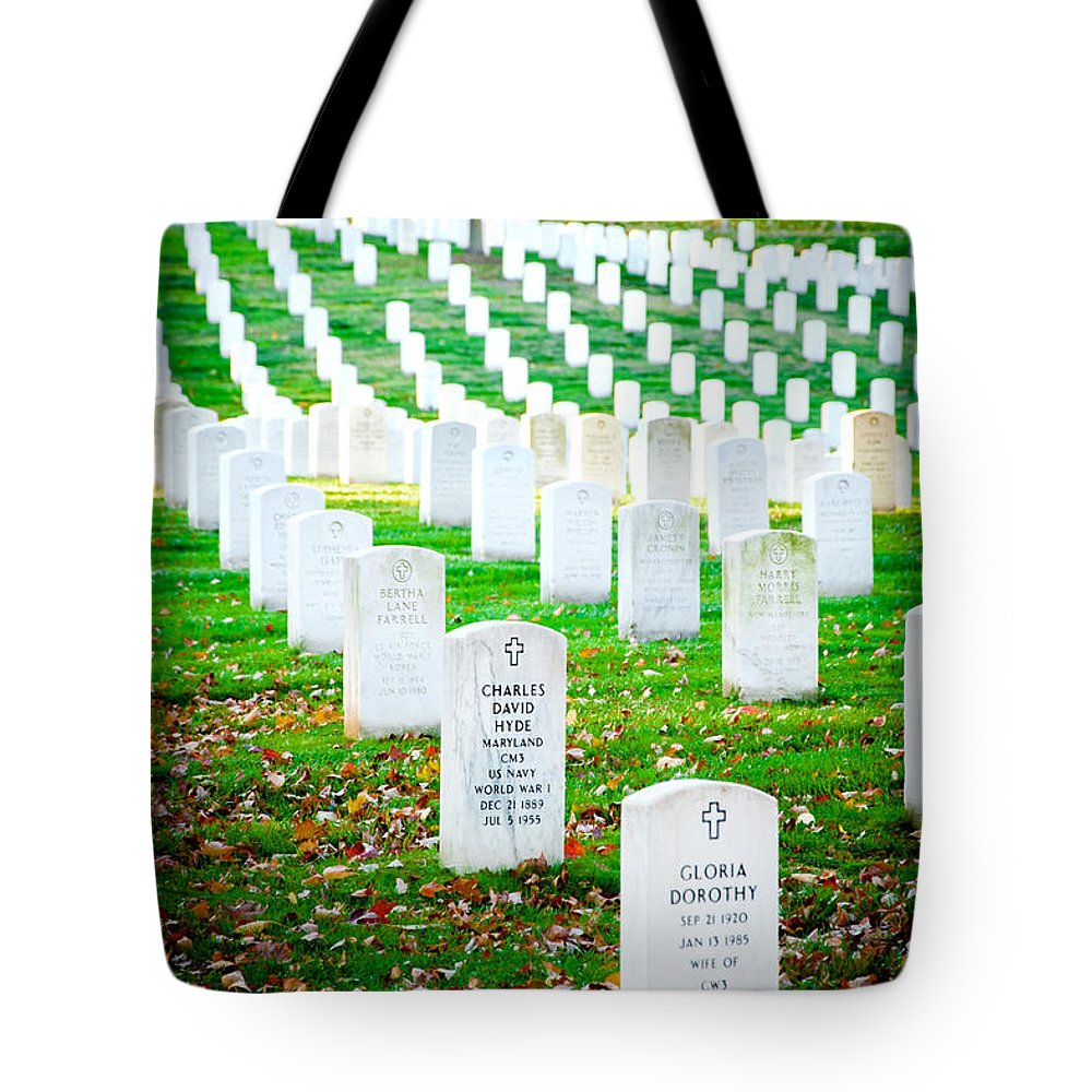 Arlington Cemetery Tote Bag featuring the photograph In Honor And Tribute by Greg Fortier