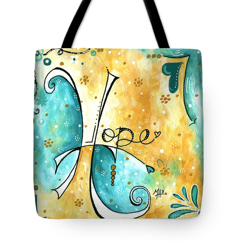 a3f6706ba299 Typography Tote Bag featuring the painting Inspirational Typography Word  Art Hope Colorful Fun Pop Art Style