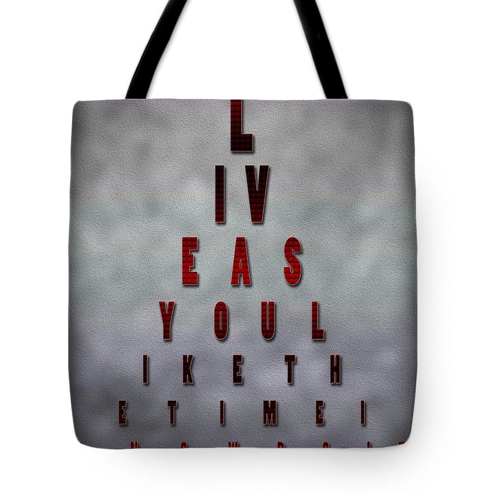Inspiring Words Digital Art Tote Bag featuring the painting Inspiring Quote Typography Art by Georgeta Blanaru