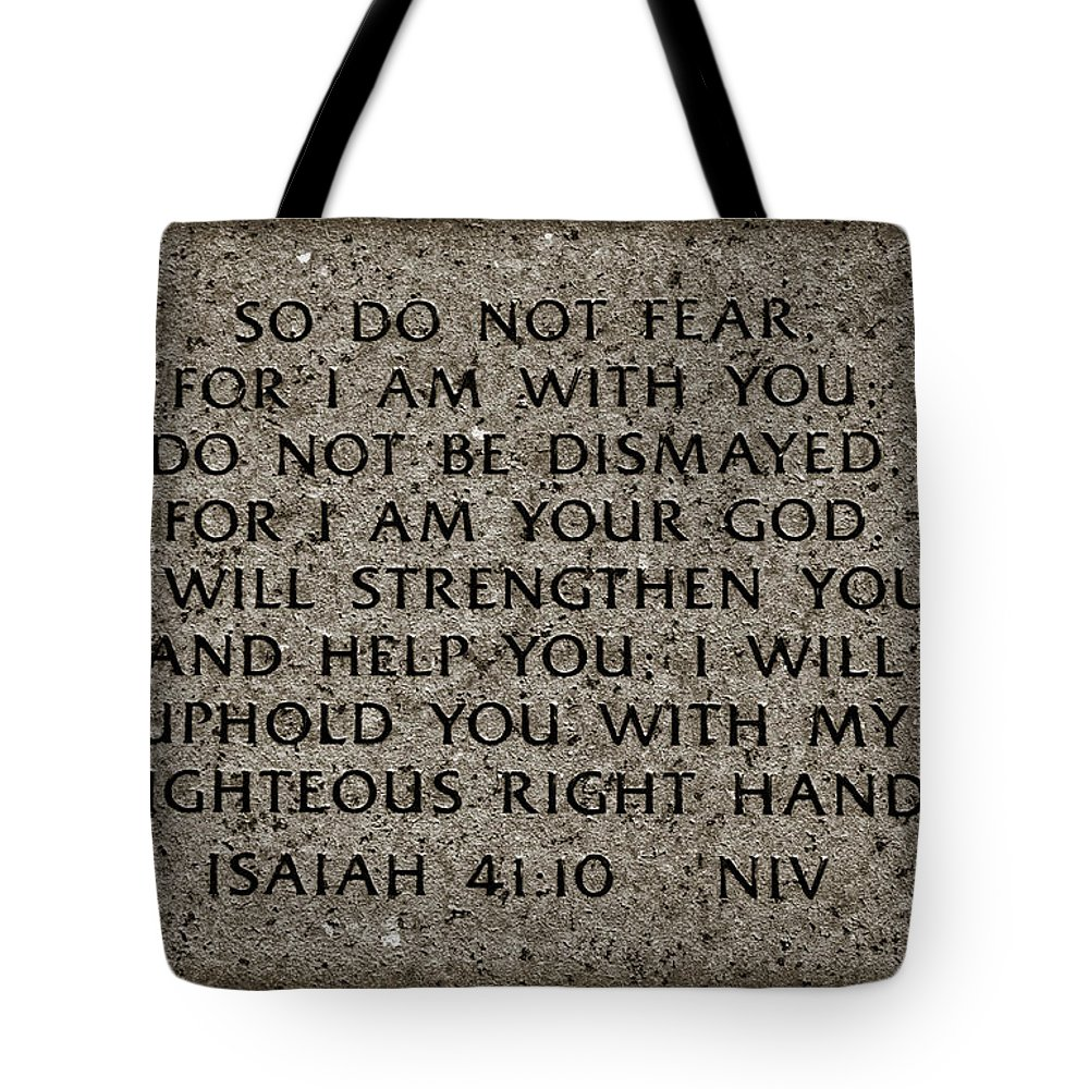 Isaiah Tote Bag featuring the photograph Isaiah 41 10 by Ricky Barnard