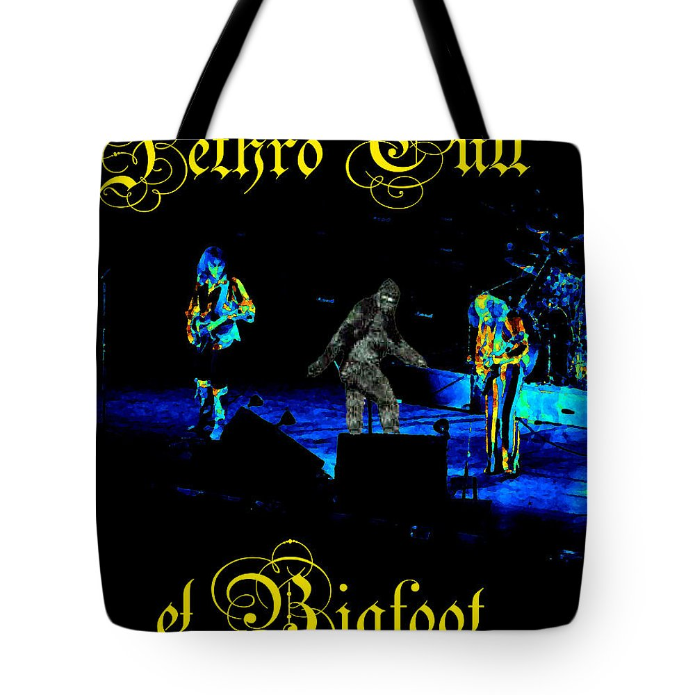 Jethro Tull Tote Bag featuring the photograph Jt #38 Enhanced In Cosmicolors With Text And Bigfoot 2 by Ben Upham