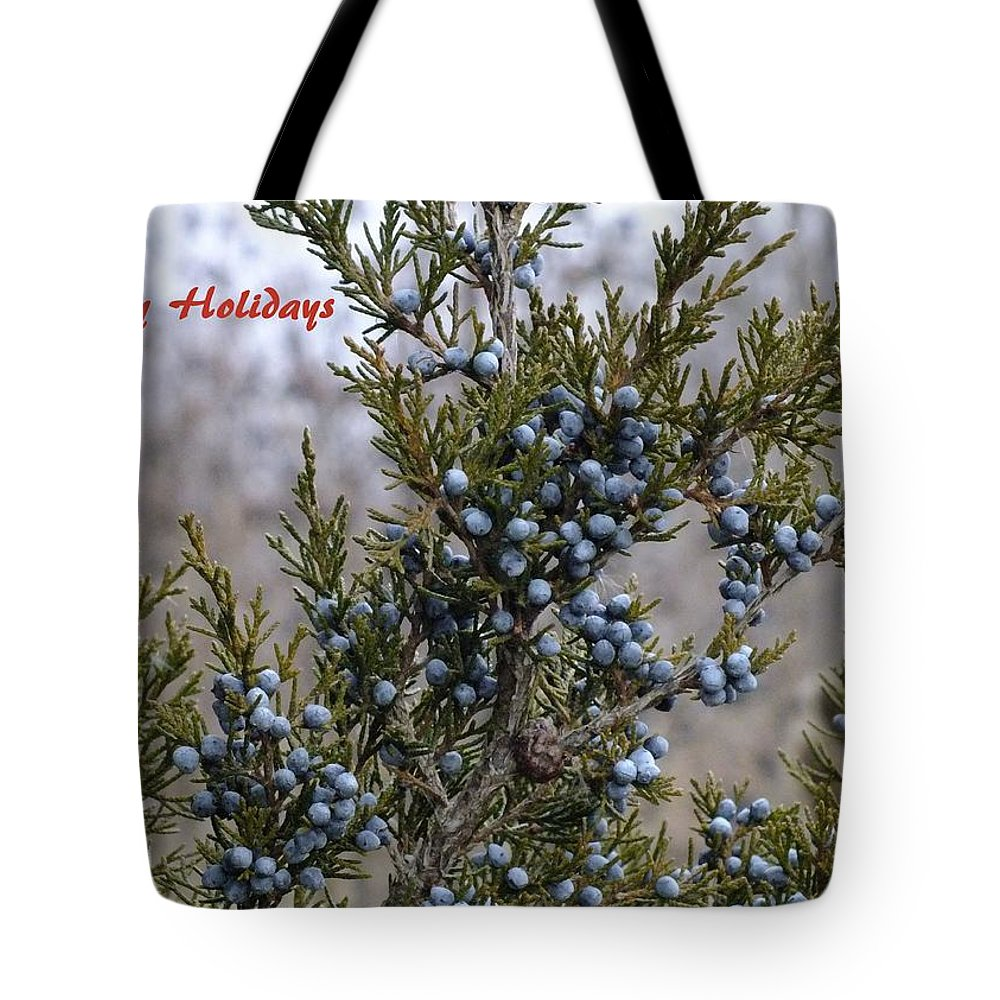 Tote Bag featuring the photograph Juniper Berries - Happy Holidays by Peggy King