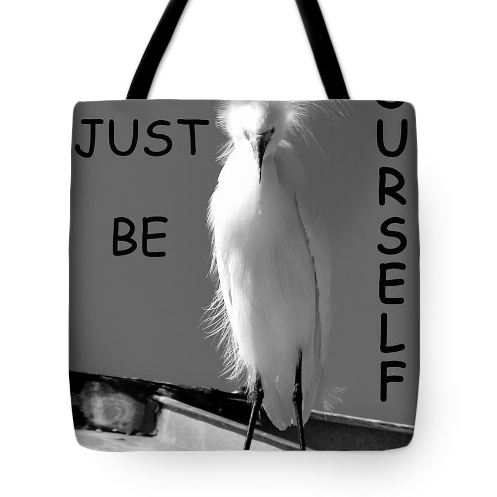 Just Be Yourself Tote Bag featuring the photograph Just Be Yourself by David Lee Thompson