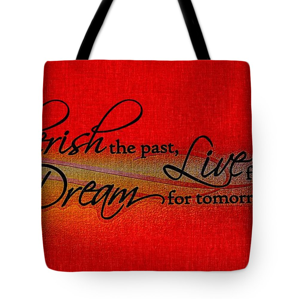 Live For Today Tote Bag featuring the digital art Live For Today by Barbara Griffin