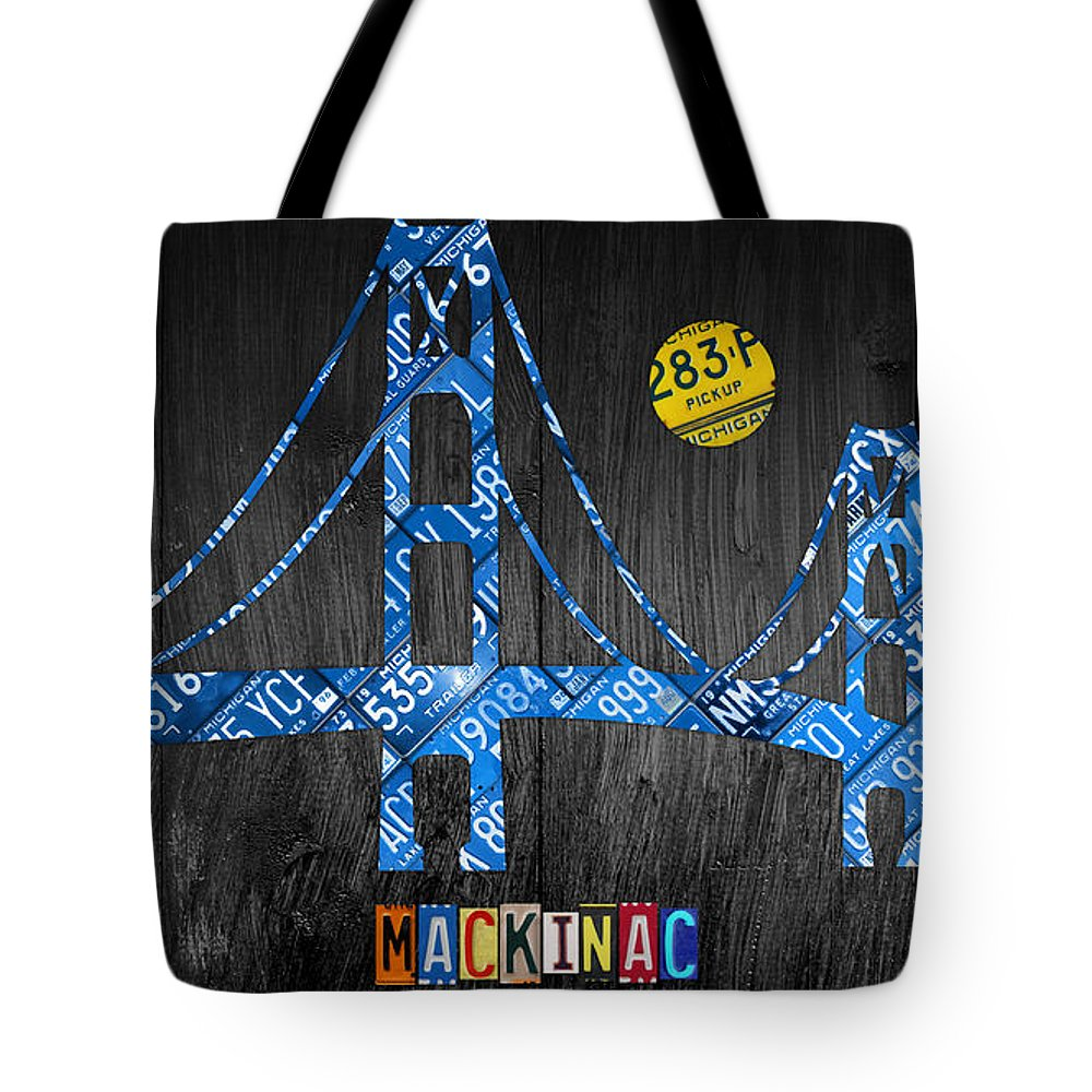 Mackinac Bridge Michigan License Plate Art Great Lakes Mackinaw Island Up North Upper Peninsula Lower Detroit Lansing Flint Grand Rapids Warren State Usa Recycled Artwork Tote Bag featuring the mixed media Mackinac Bridge Michigan License Plate Art by Design Turnpike
