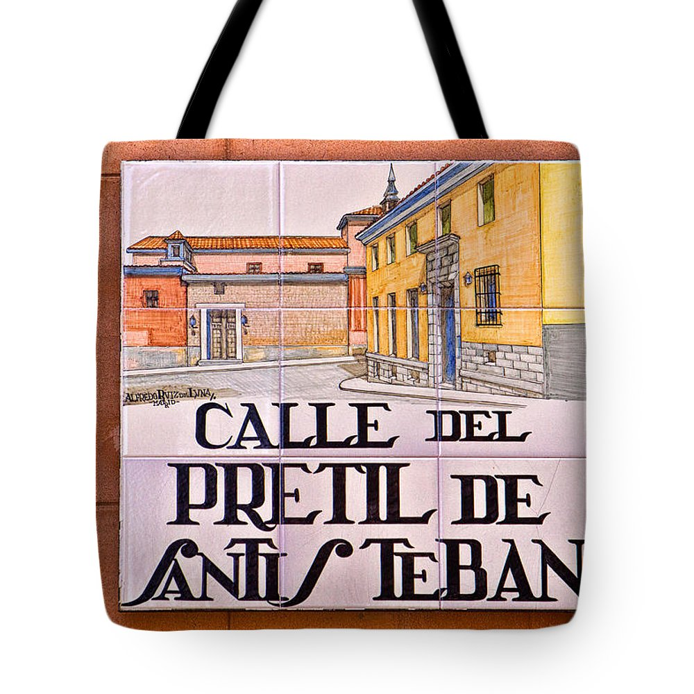Calle Del Pretil De Santisteban Tote Bag featuring the photograph Madrid Street Sign by David Pringle