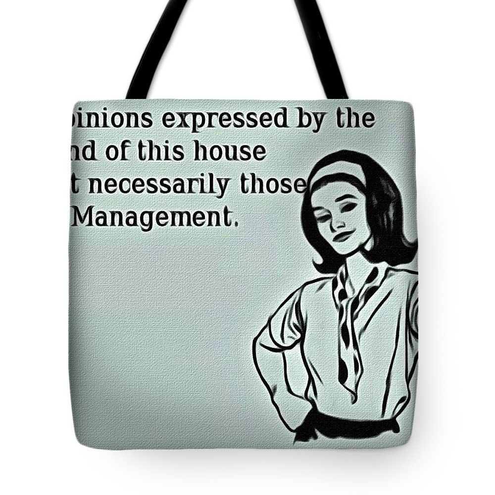 Management Tote Bag featuring the painting Management Opinions by Florian Rodarte