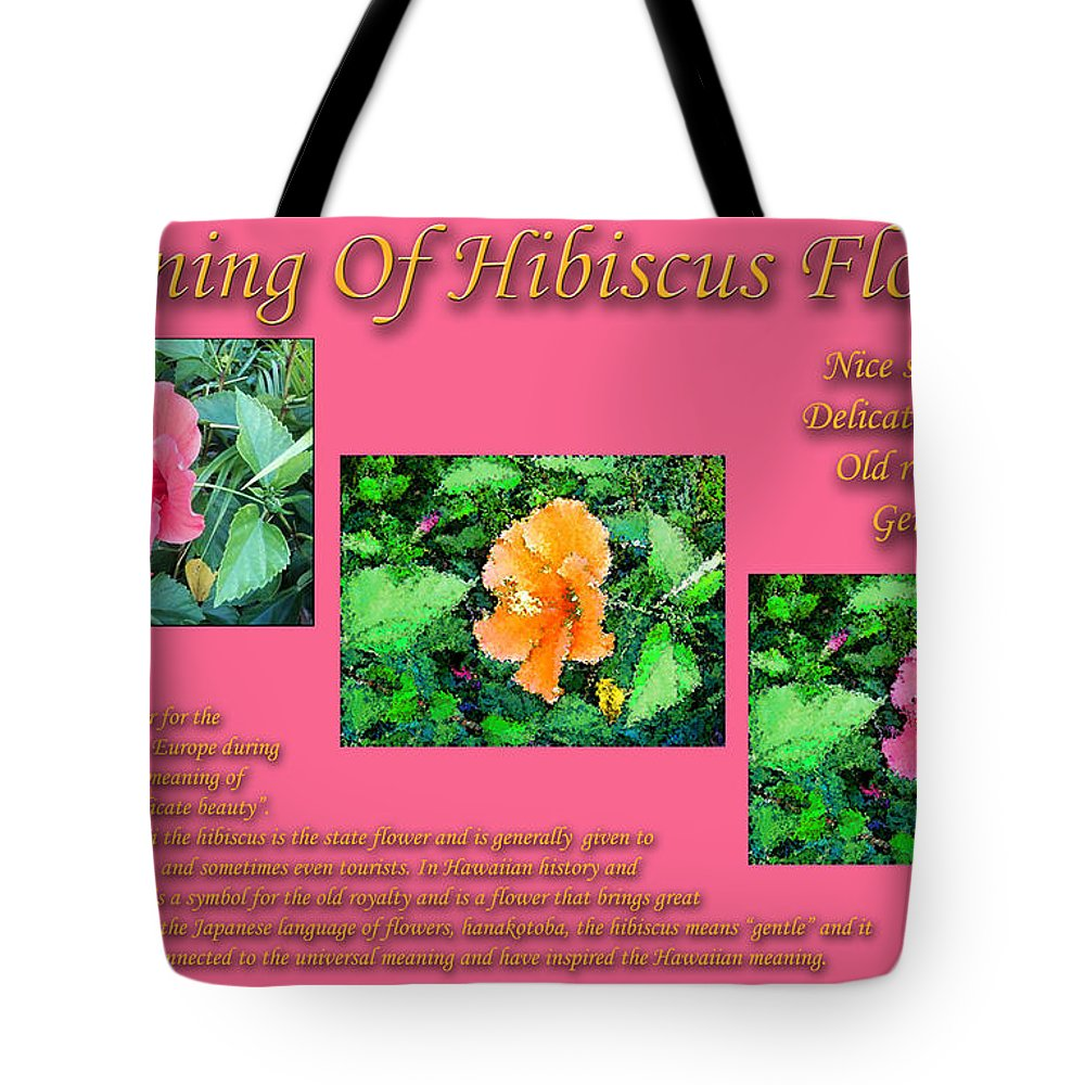 Meaning of hibiscus flowers tote bag for sale by william braddock meaning of hibiscus flowers tote bag featuring the photograph meaning of hibiscus flowers by william braddock izmirmasajfo