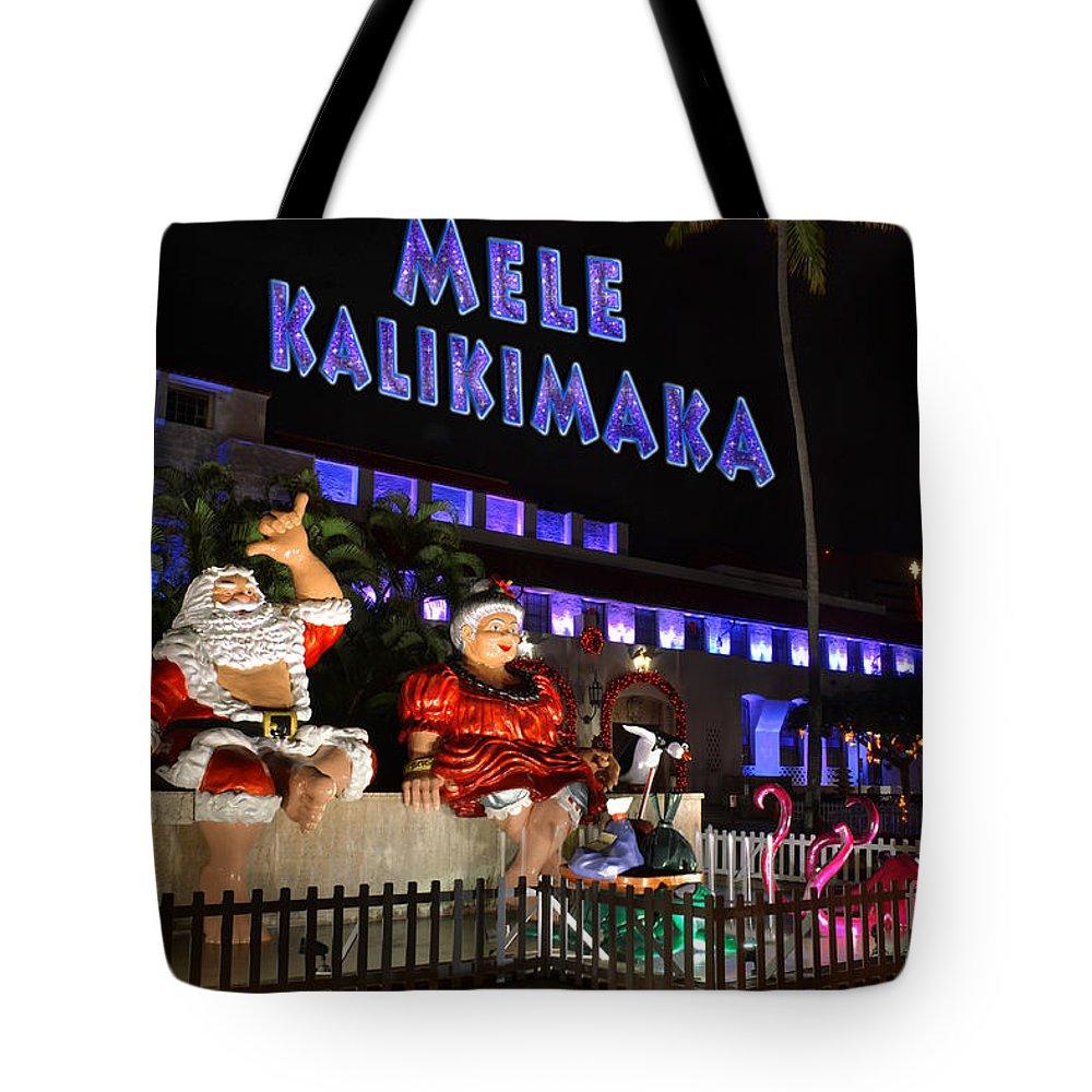 Mele Kalikimaka Merry Christmas Tote Bag featuring the photograph Mele Kalikimaka by Aloha Art