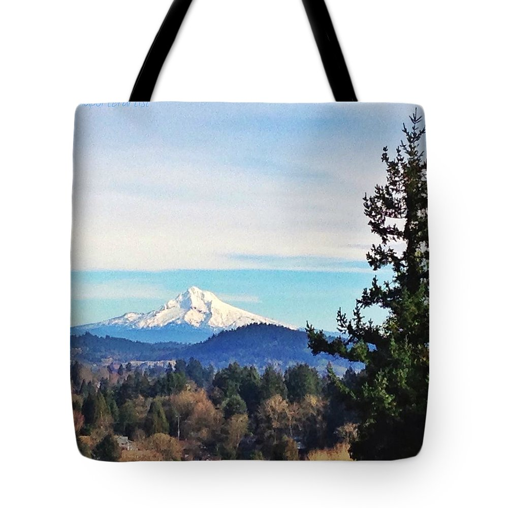 Mt Hood From Hwy 43 Tote Bag featuring the photograph Mt Hood from Hwy 43 by Anna Porter