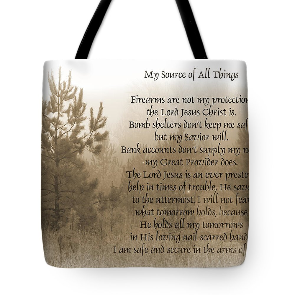 Lord Tote Bag featuring the photograph My Source Of All Things by Kathy Clark