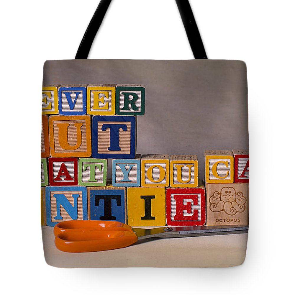 Never Cut What You Can Untie Tote Bag featuring the photograph Never Cut What You Can Untie by Art Whitton