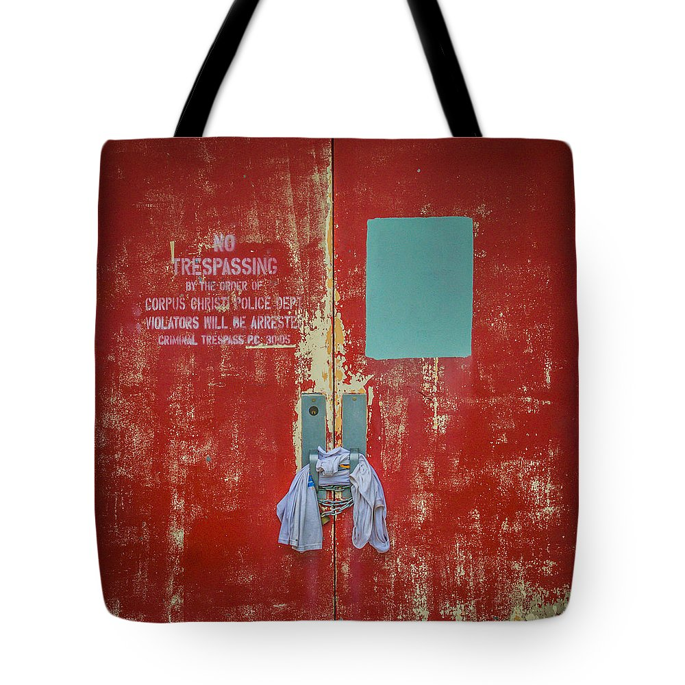 Abandoned Tote Bag featuring the photograph No Trespassing by Sean Wray